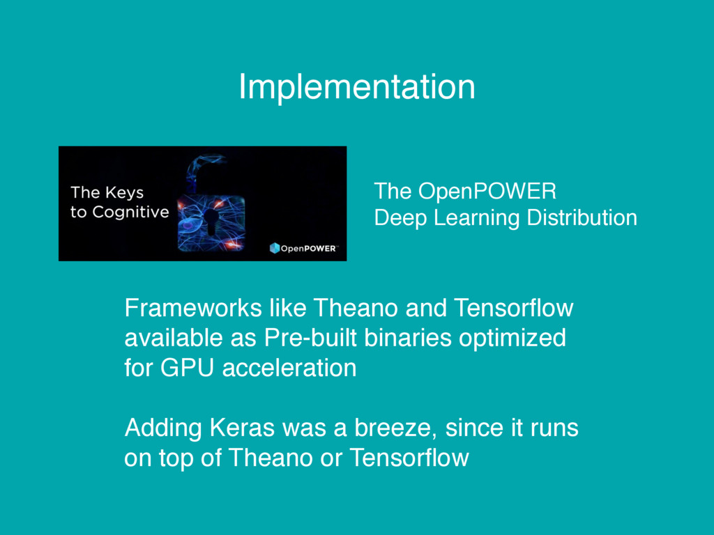 Implementation The OpenPOWER Deep Learning Dist...