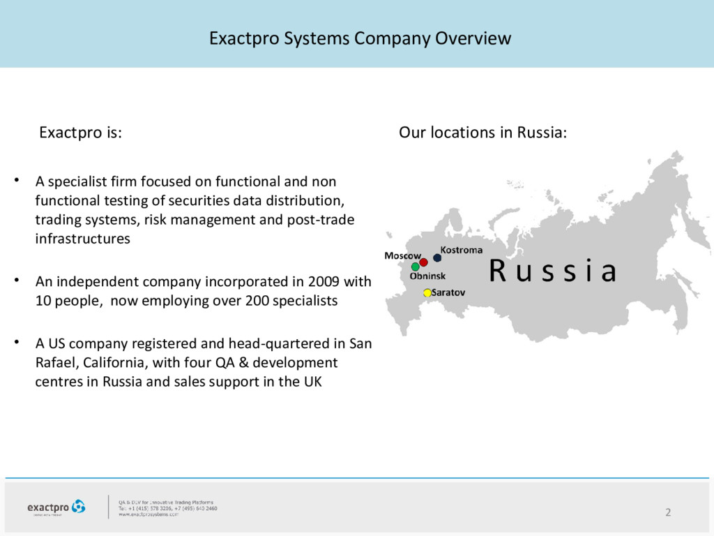 Exactpro Systems Company Overview 2 Exactpro is...