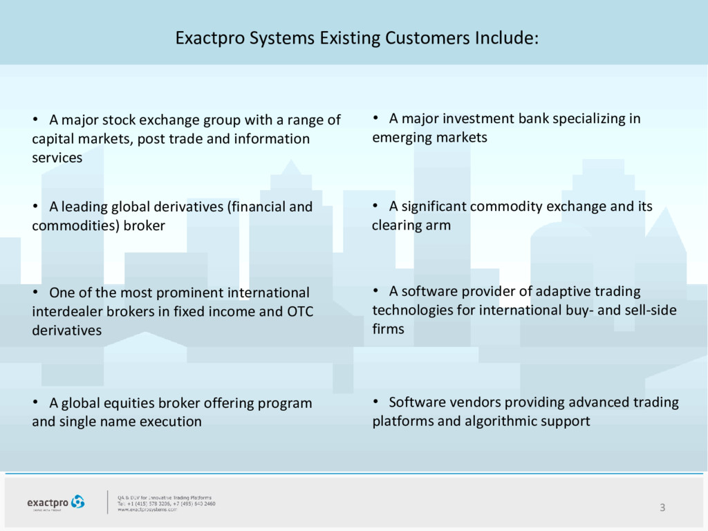 Exactpro Systems Existing Customers Include: 3 ...