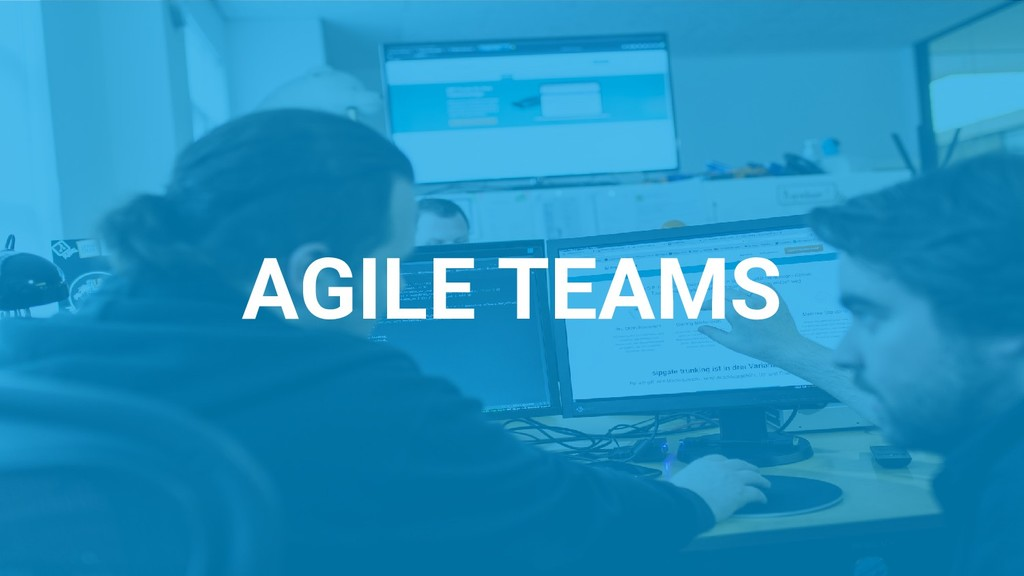 AGILE TEAMS