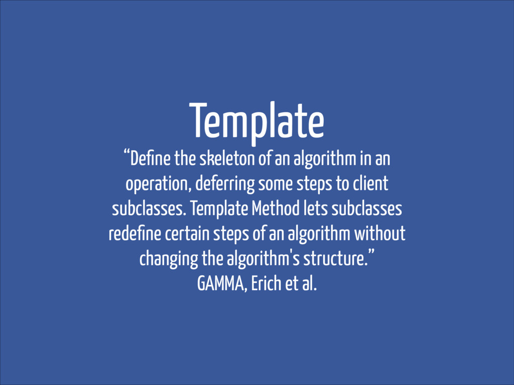 """Template """"Define the skeleton of an algorithm in..."""