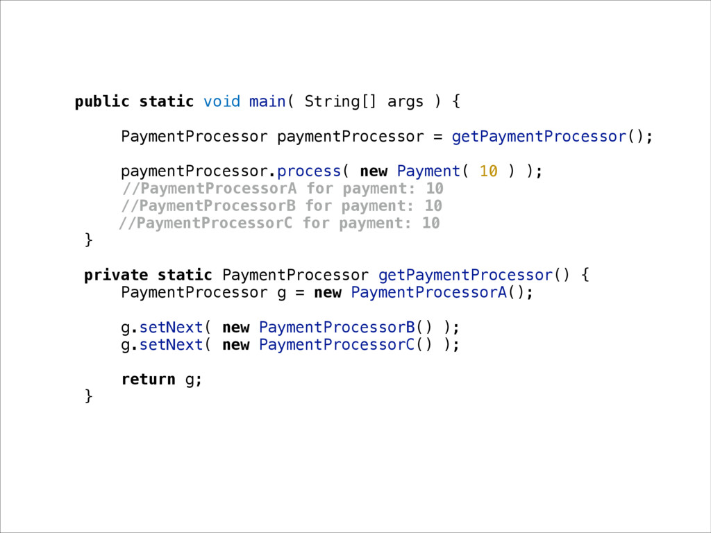 public static void main( String[] args ) { Paym...