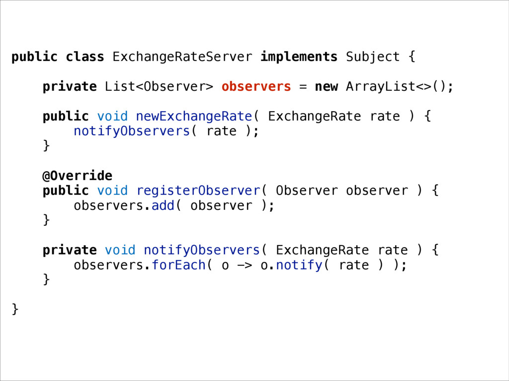 public class ExchangeRateServer implements Subj...