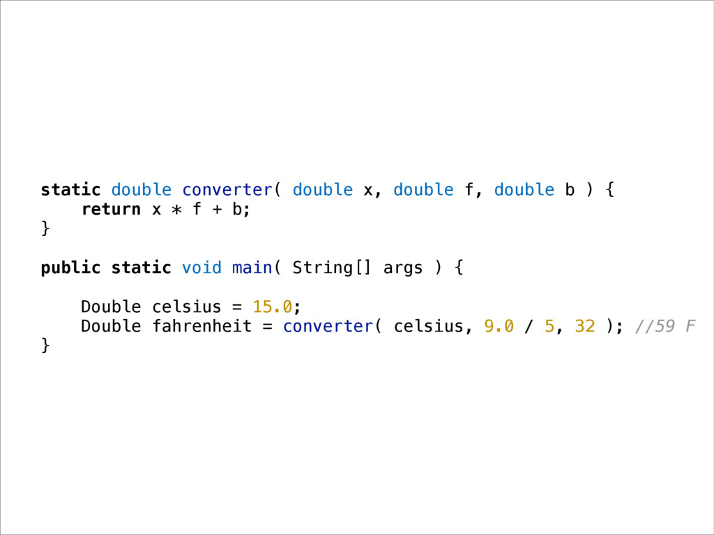 static double converter( double x, double f, do...
