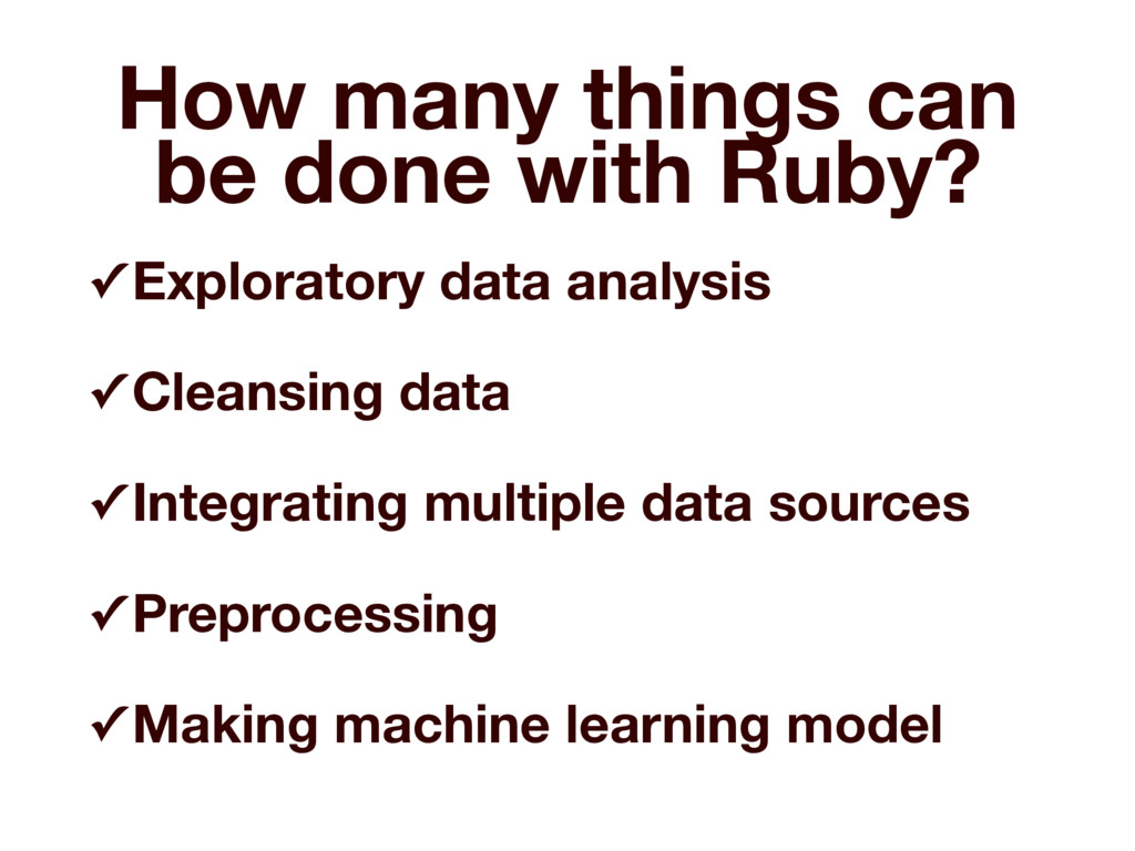 How many things can be done with Ruby? ✓ Explor...