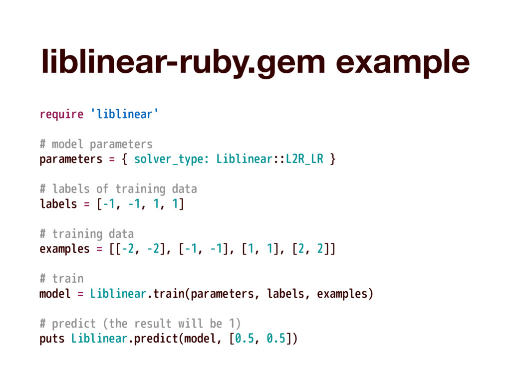 liblinear-ruby.gem example require 'liblinear' ...