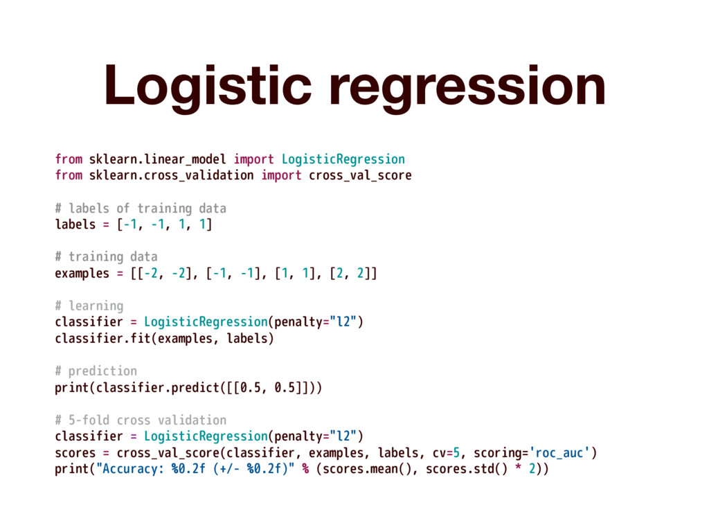 Logistic regression from sklearn.linear_model i...