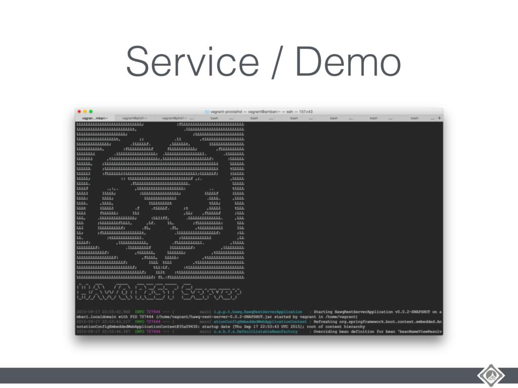 Service / Demo
