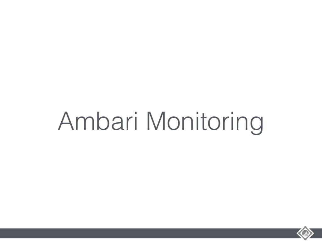 Ambari Monitoring