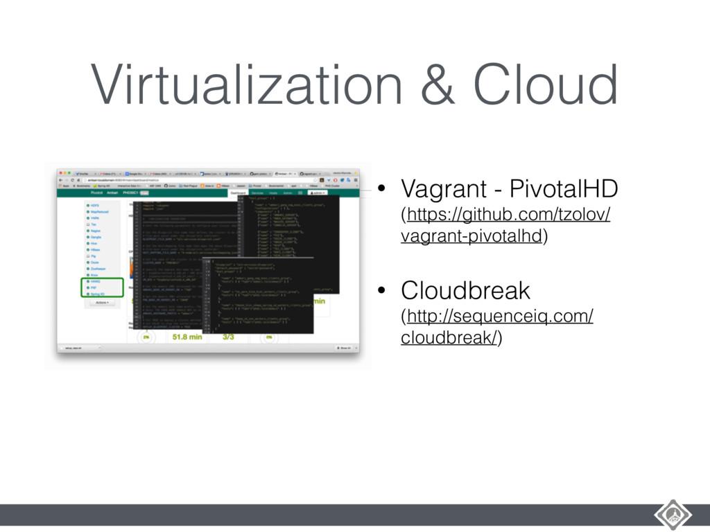 Virtualization & Cloud • Vagrant - PivotalHD (h...