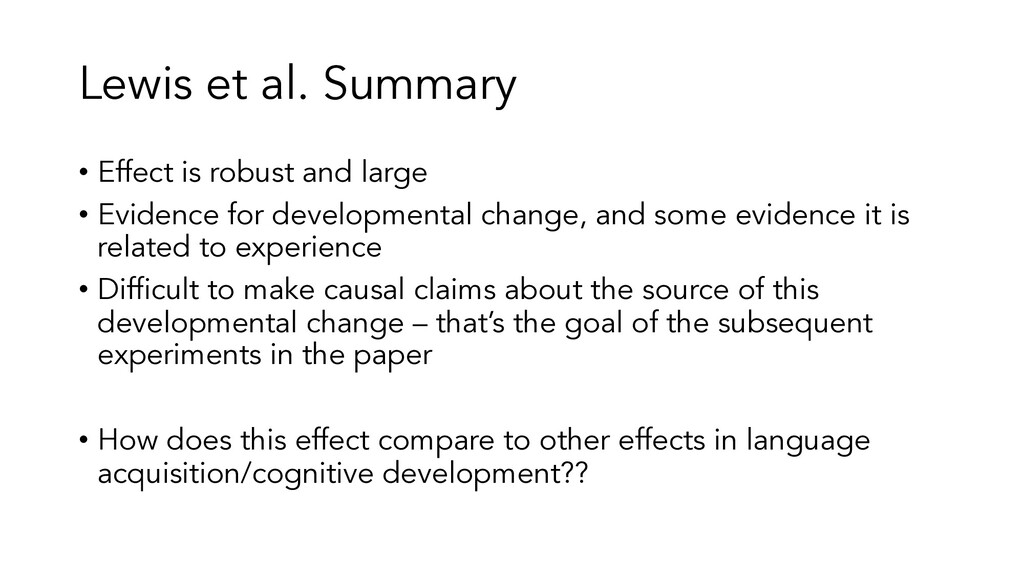Lewis et al. Summary • Effect is robust and lar...