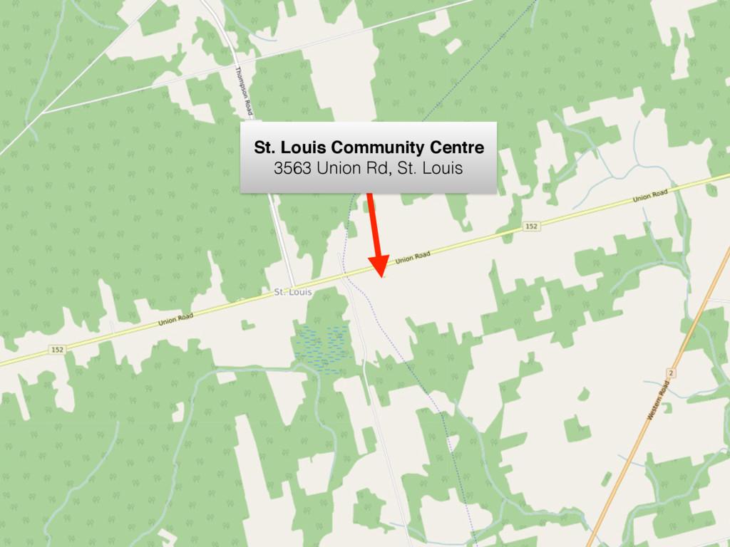 St. Louis Community Centre 3563 Union Rd, St. L...
