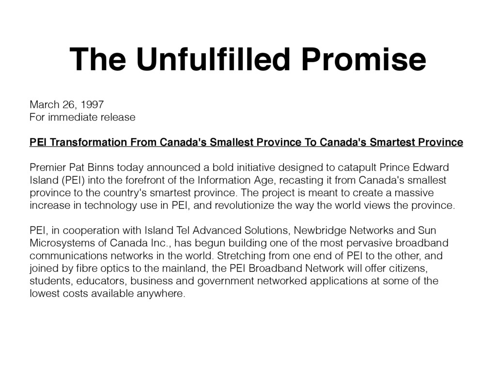 The Unfulfilled Promise March 26, 1997 For immed...