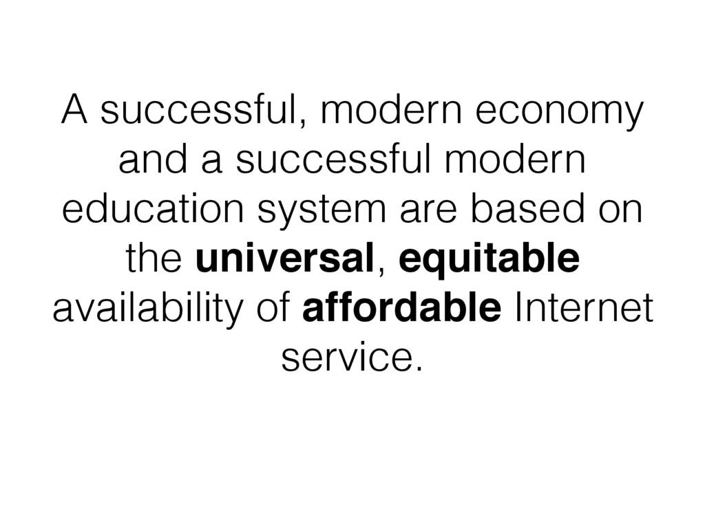 A successful, modern economy and a successful m...