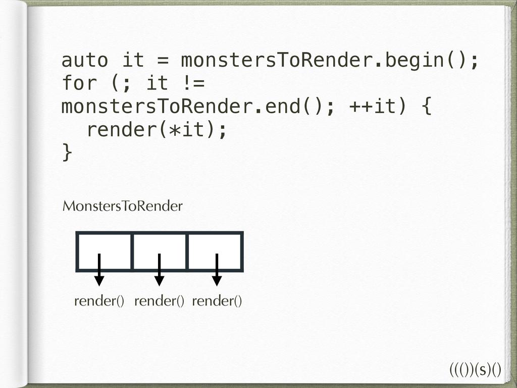 MonstersToRender auto it = monstersToRender.beg...