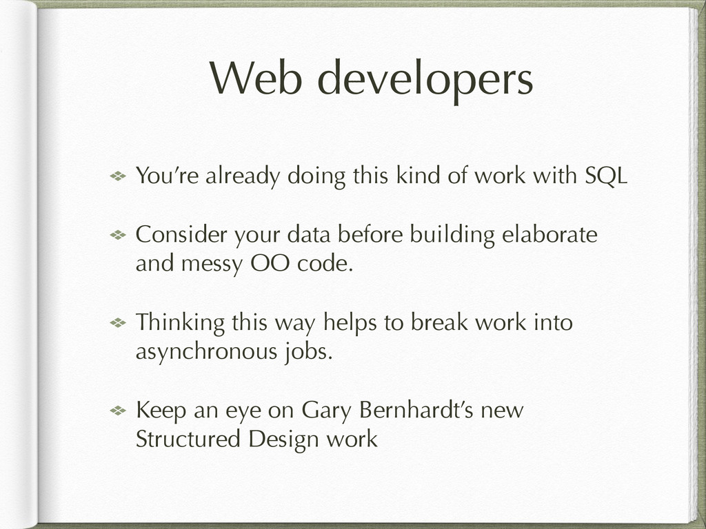 Web developers You're already doing this kind o...