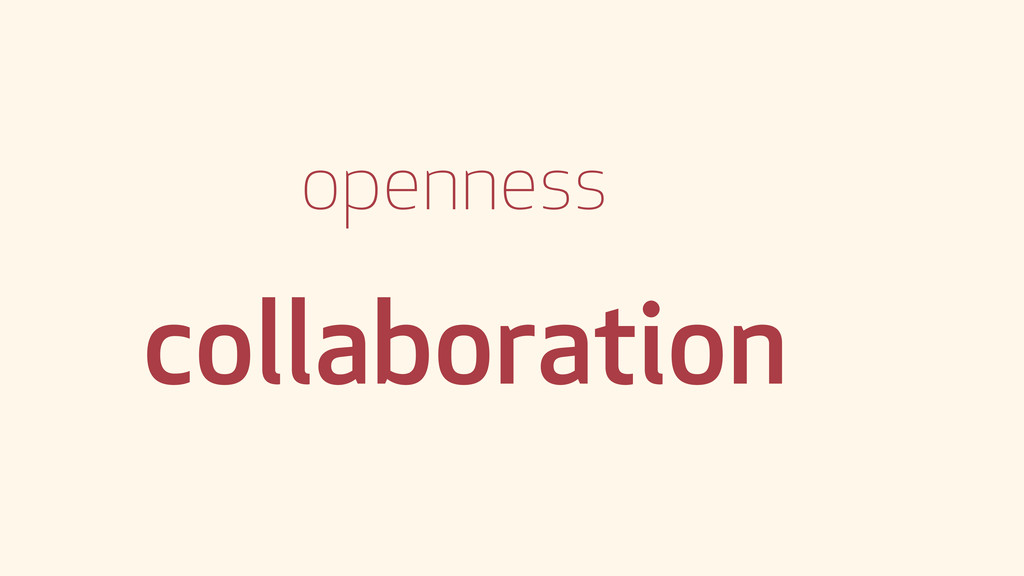 openness collaboration