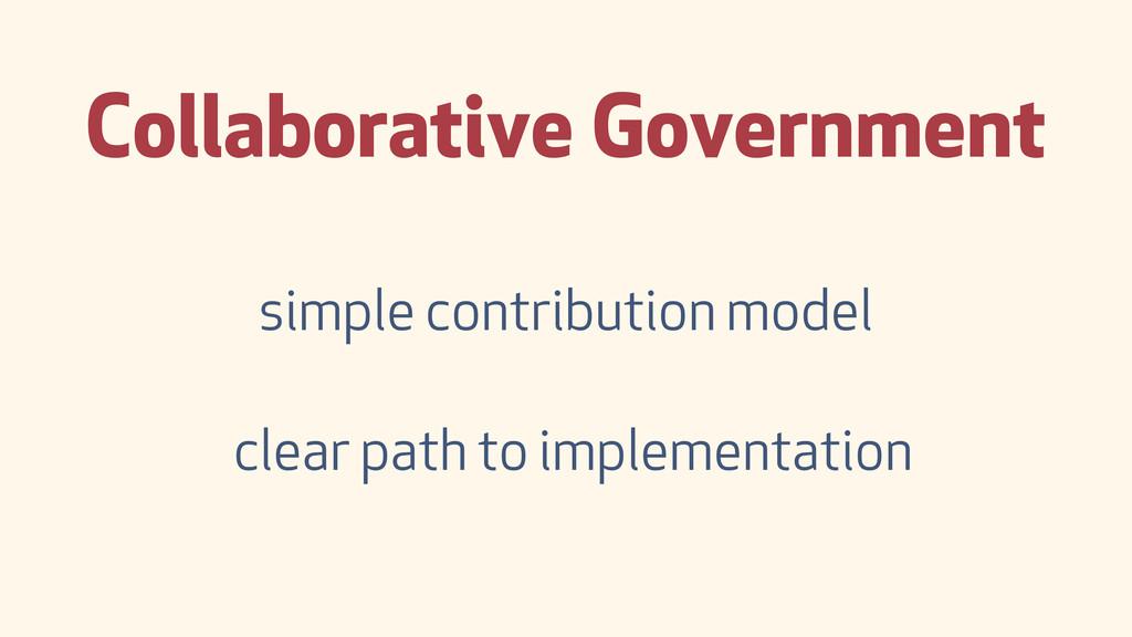 Collaborative Government simple contribution mo...