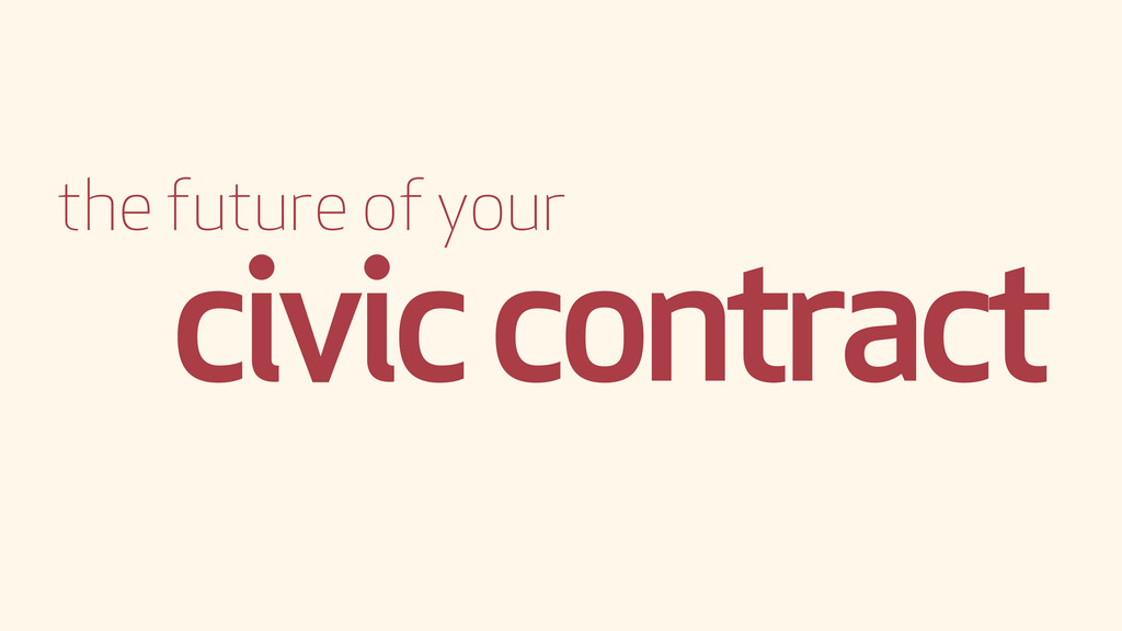 the future of your civic contract