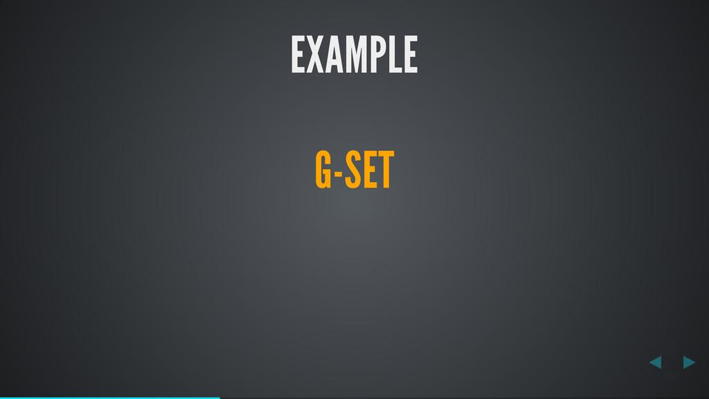 EXAMPLE G-SET