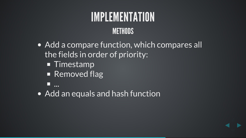 IMPLEMENTATION METHODS Add a compare function, ...