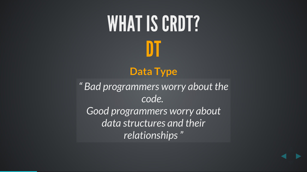 "WHAT IS CRDT? DT Data Type "" Bad programmers wo..."