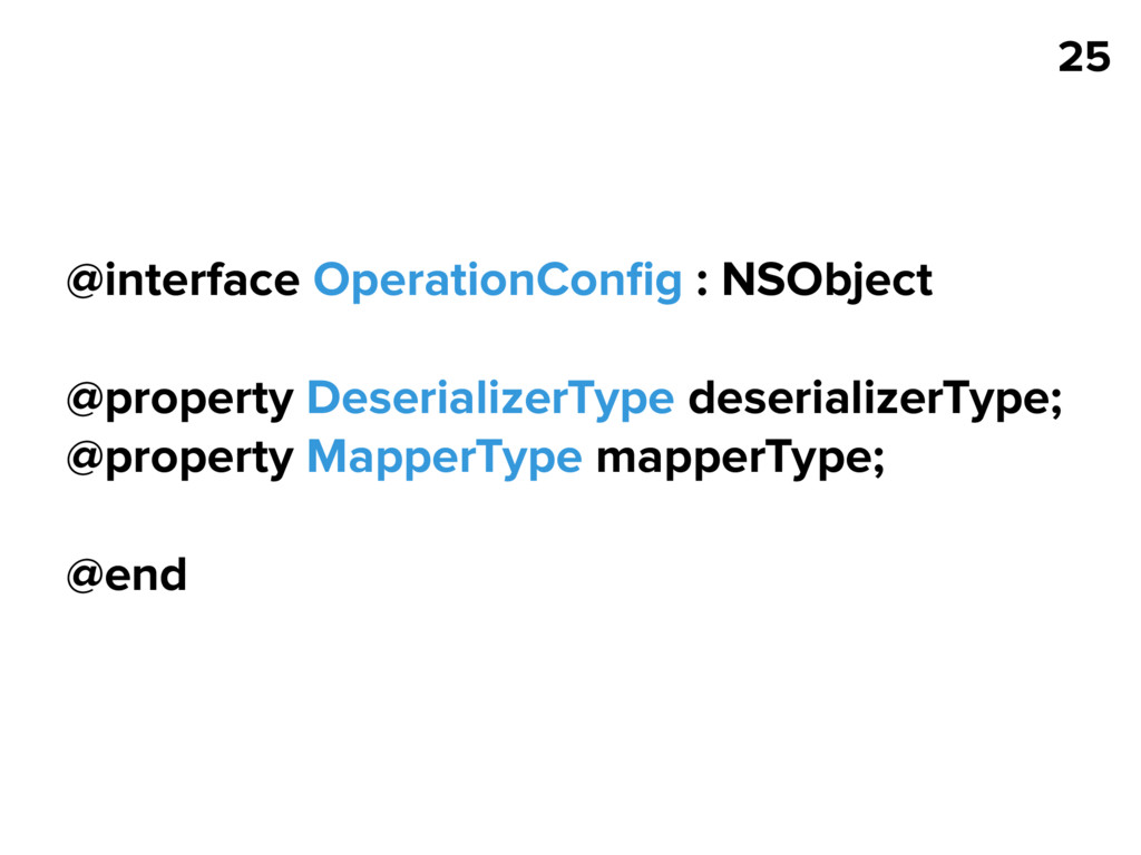 25 @interface OperationConfig : NSObject @proper...