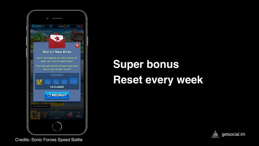 getsocial.im Super bonus Reset every week Credi...