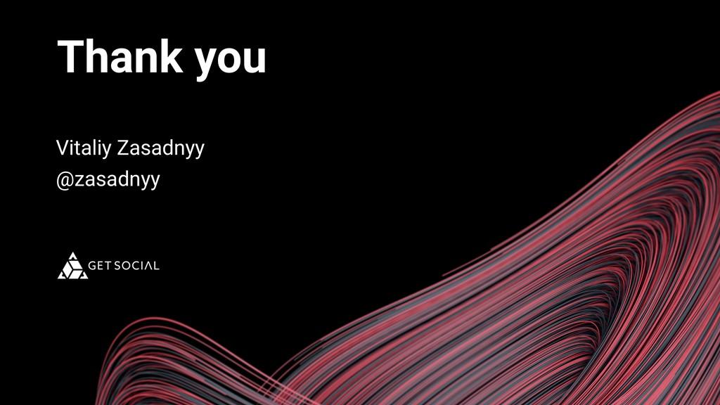 Thank you Vitaliy Zasadnyy @zasadnyy