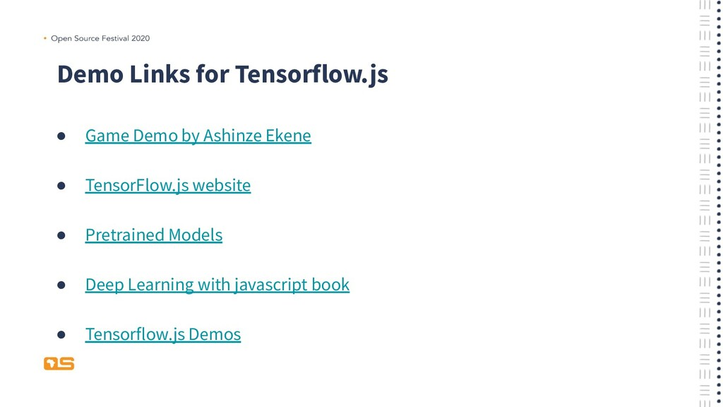 Demo Links for Tensorflow.js ● Game Demo by Ash...