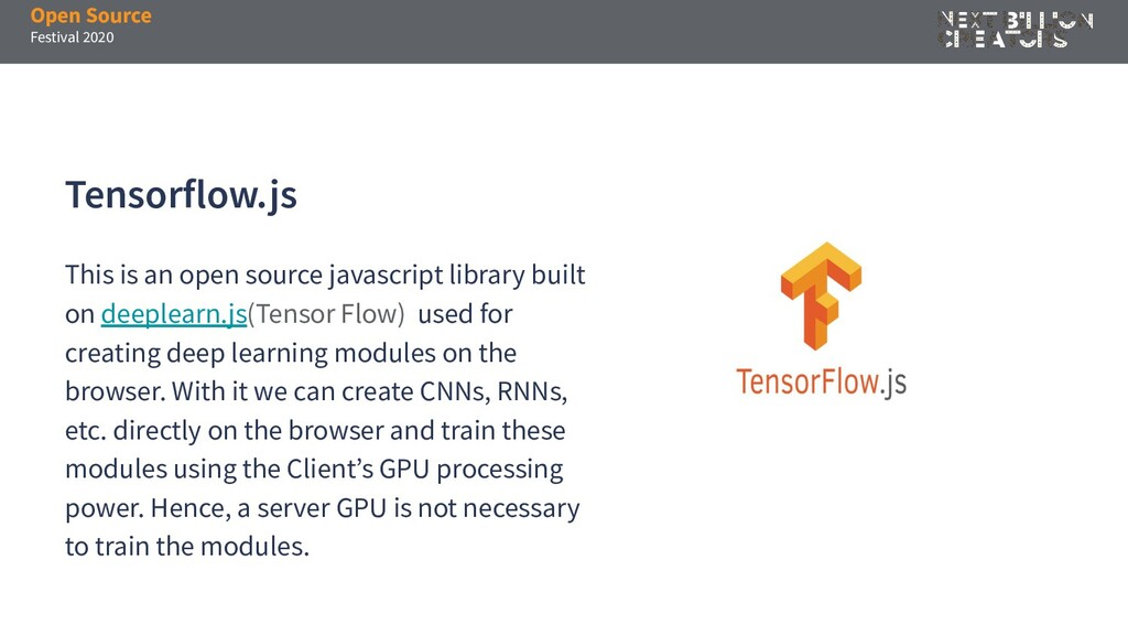 Open Source Festival 2020 Tensorflow.js This is...