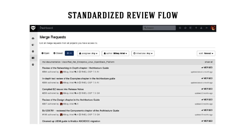 standardized review flow