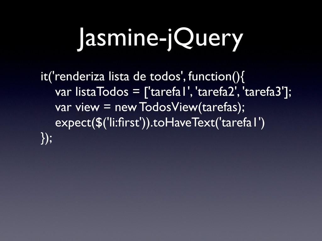 Jasmine-jQuery it('renderiza lista de todos', f...