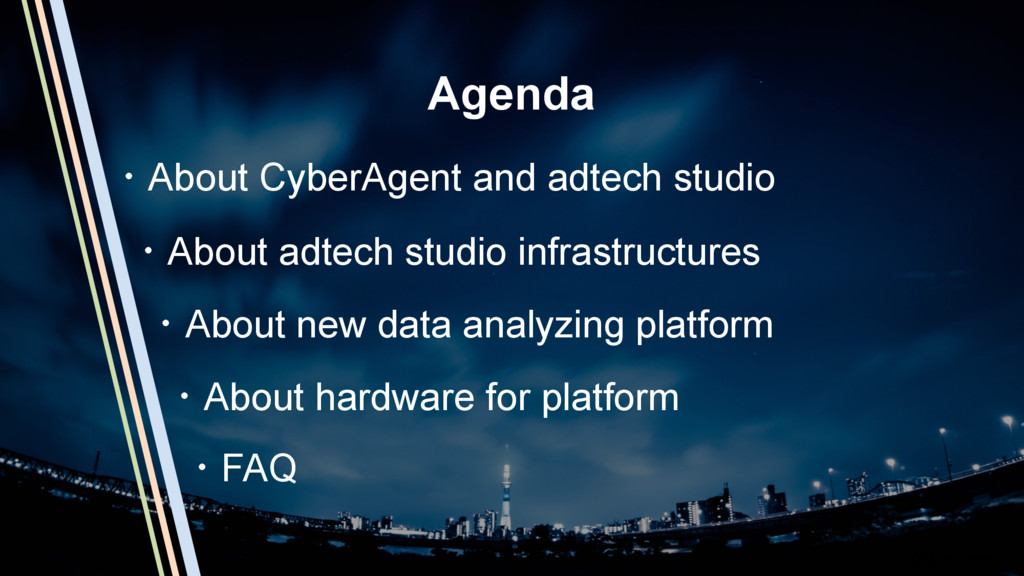 3 Agenda ɾAbout CyberAgent and adtech studio ɾA...