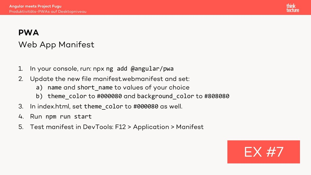 Web App Manifest 1. In your console, run: npx n...
