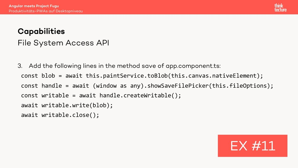 File System Access API 3. Add the following lin...