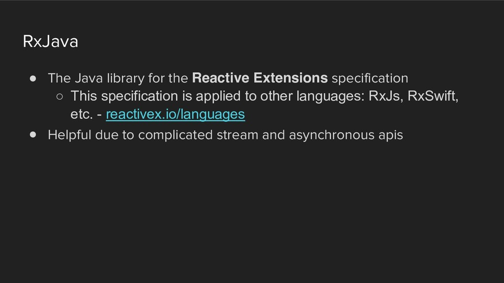 RxJava ! The Java library for the Reactive Exte...
