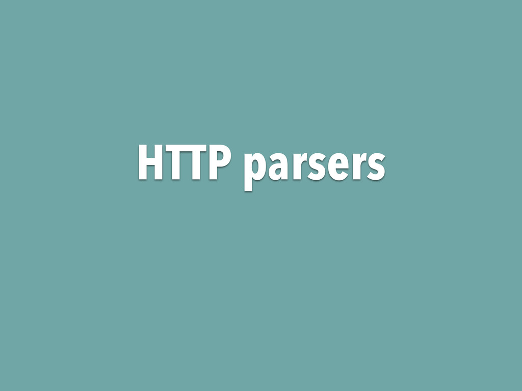 HTTP parsers