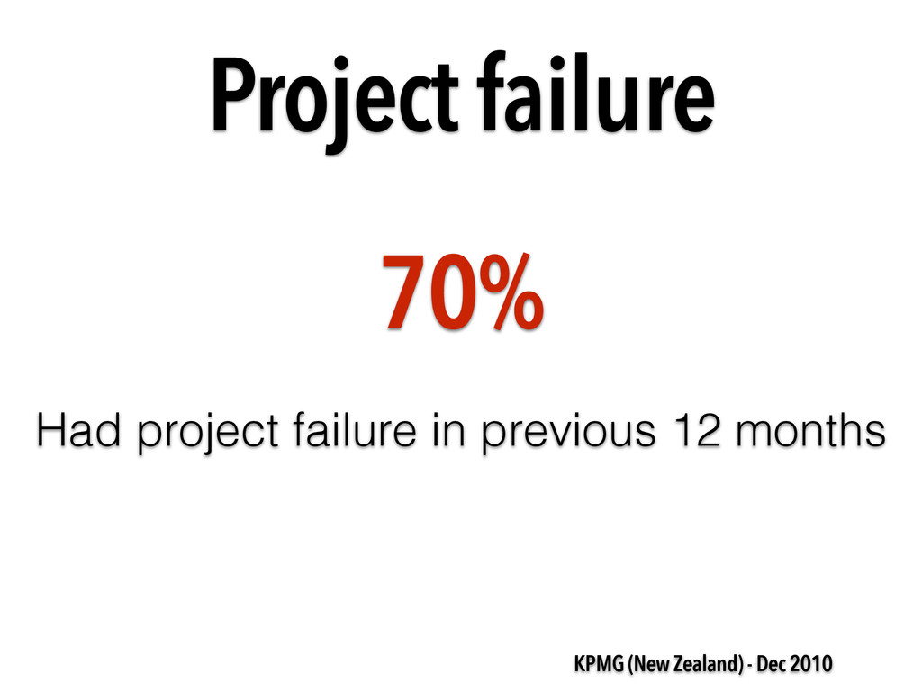 Project failure KPMG (New Zealand) - Dec 2010 7...
