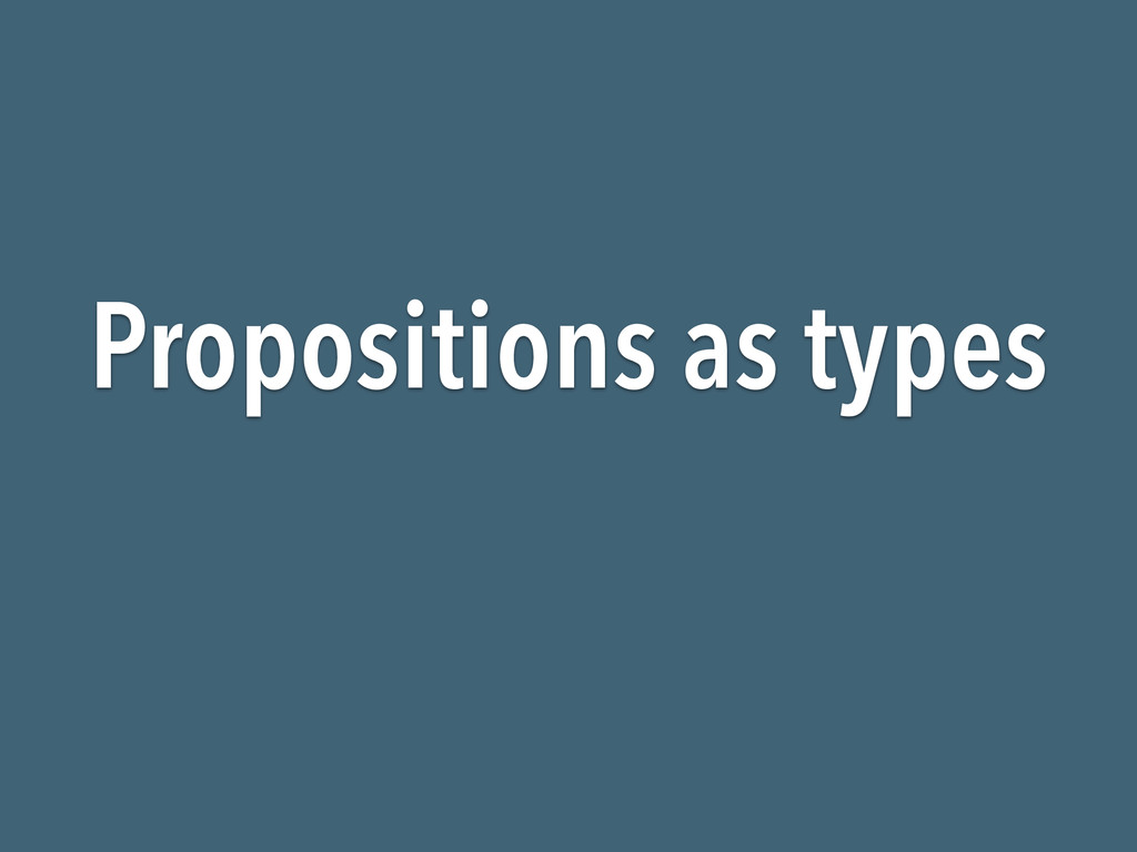 Propositions as types