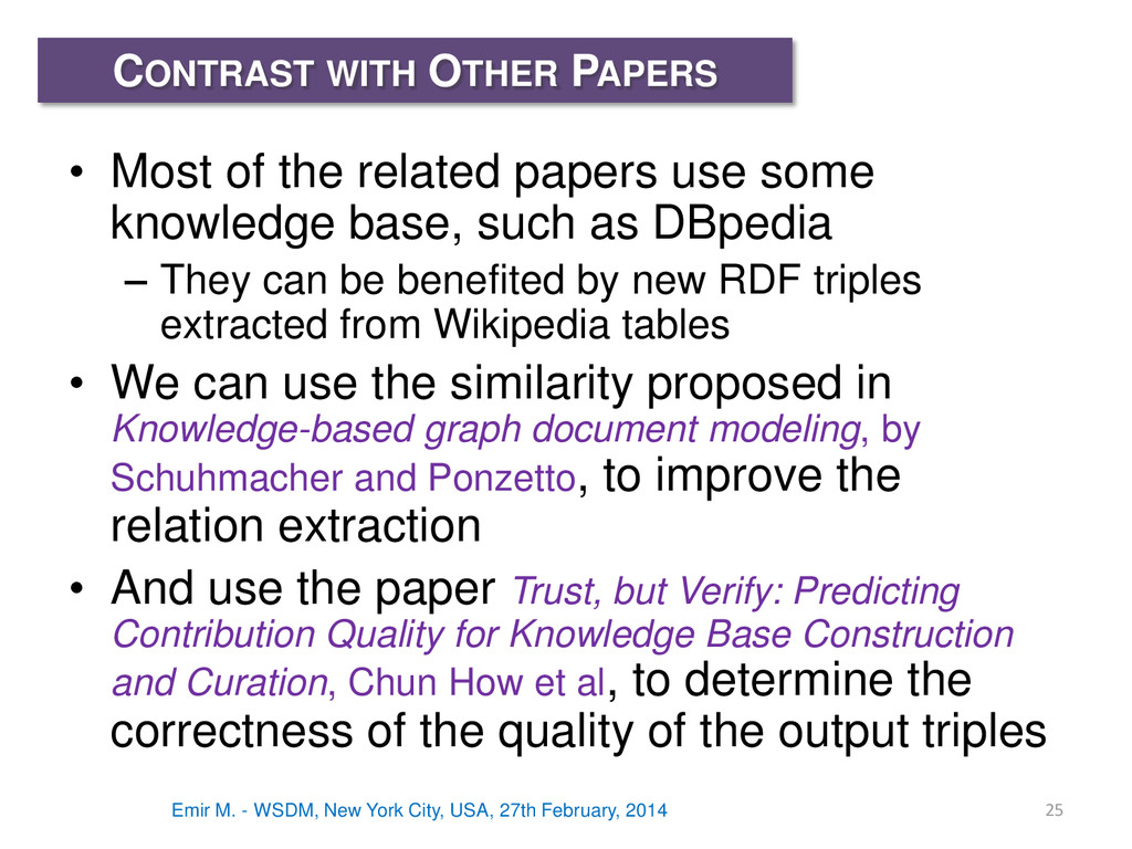 • Most of the related papers use some knowledge...