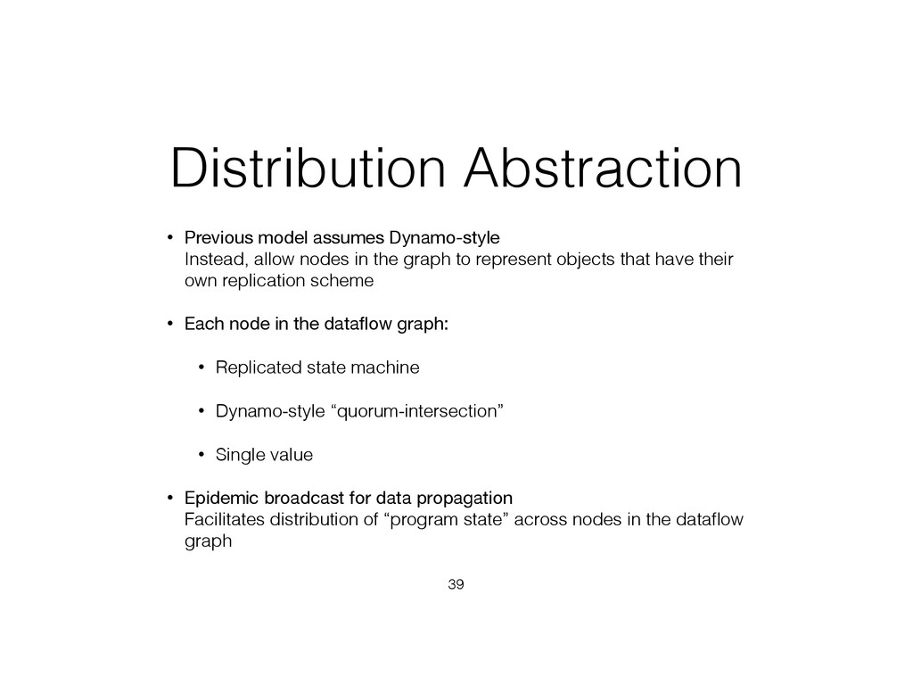 Distribution Abstraction • Previous model assum...