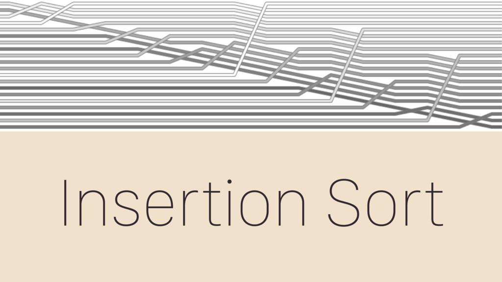 Insertion Sort