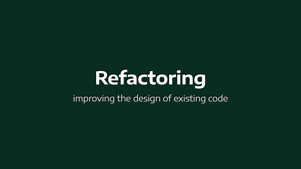 Refactoring   improving the design of existing ...