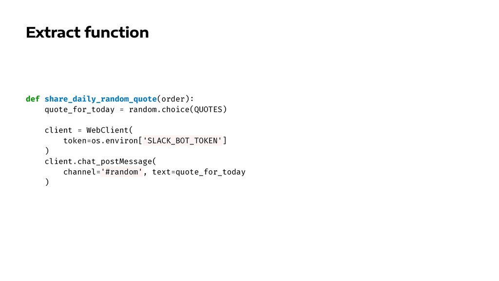 Extract function def share_daily_random_quote(o...