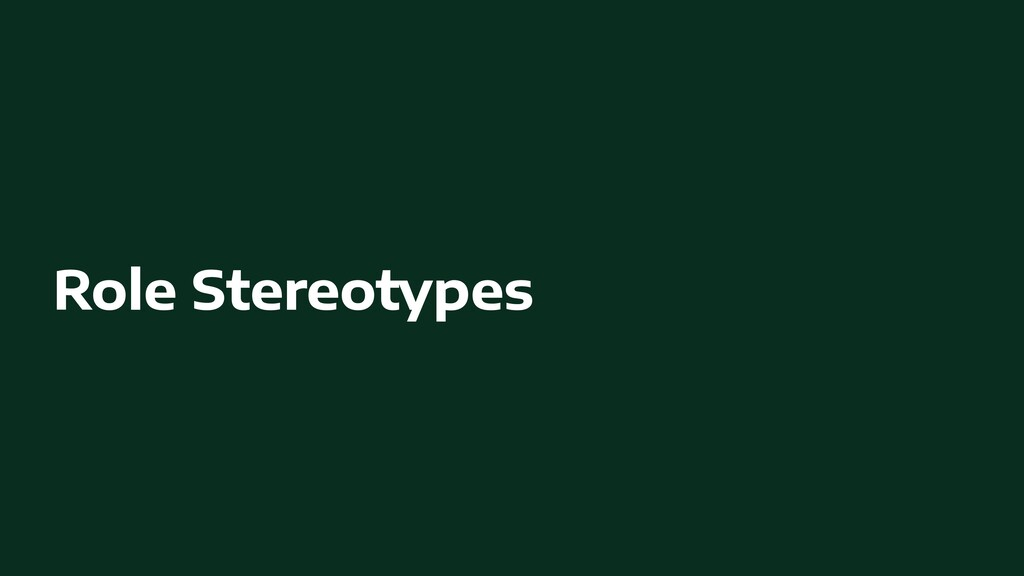Role Stereotypes