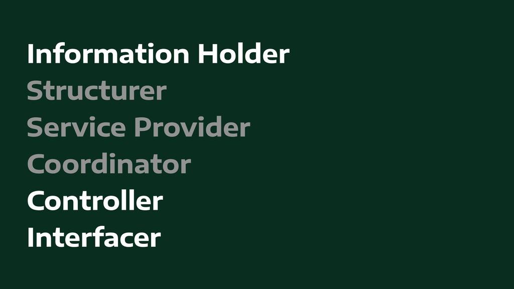 Information Holder   Structurer   Service Provi...