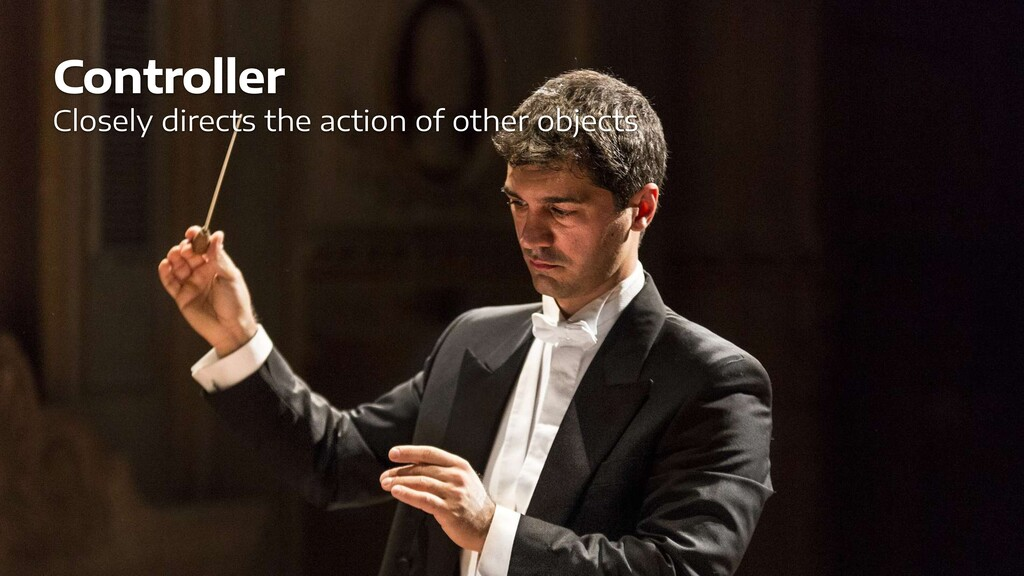 Controller Closely directs the action of other ...