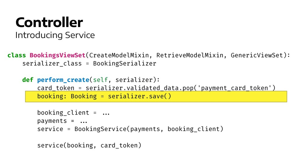 Controller Introducing Service class BookingsVi...