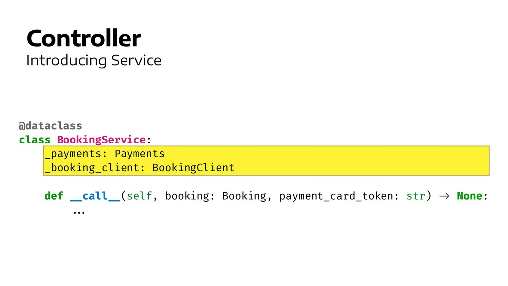 Controller Introducing Service @dataclass   cla...